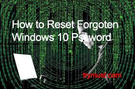 Reset Windows 10 Forgotten Password