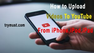 Upload Videos To Youtube From iPhone